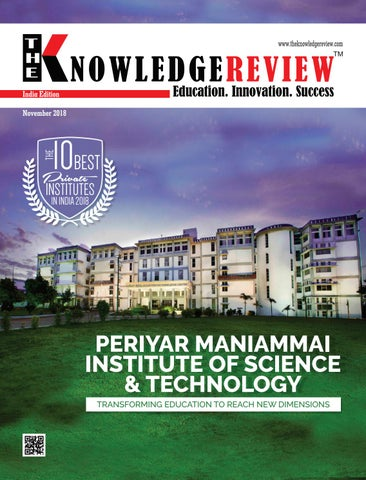 The 10 Best Private Institutes in India 2018 by The Knowledge Review