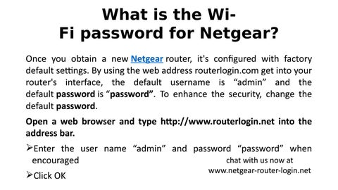 What is the Wi-Fi password for Netgear? by Netgear Router
