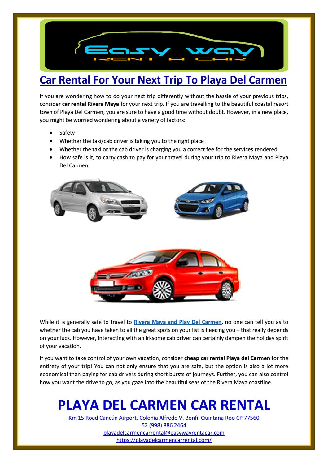 Car Rental For Your Next Trip To Playa Del Carmen By Playa Del Carmen Car Rental Issuu