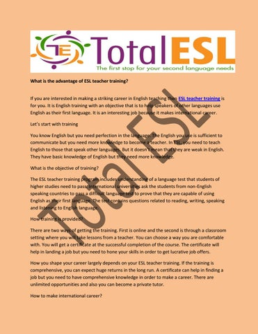 What is the advantage of ESL teacher training? by Total ESL - issuu