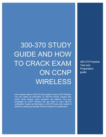 300-370 Study Guide and How to Crack Exam on CCNP Wireless