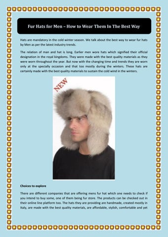 2c5a324fb77 Fur Hats for Men â  x20AC   x201C  How to Wear Them In The Best Way Hats  are mandatory in the cold winter season. We talk about the best way to wear  fur ...