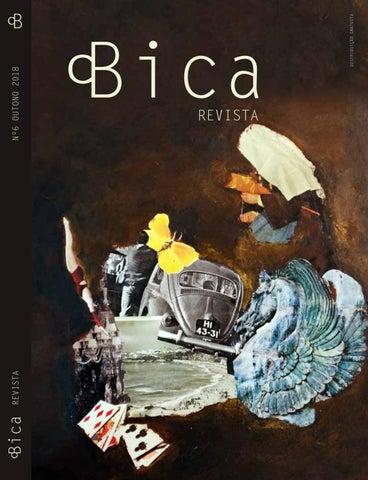 0cf5308c461c9 BICA 6 by REVISTA BICA - issuu