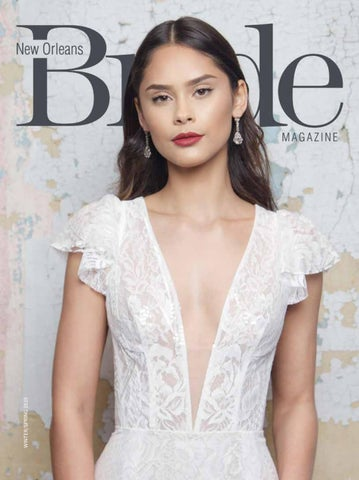 50c108b5e1e New Orleans Bride Magazine Winter Spring 2019 by Renaissance ...