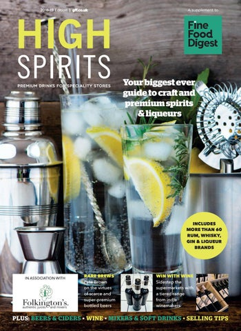 FFD High Spirits 2018 19 by Guild of Fine Food issuu