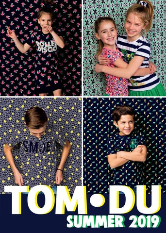 Tom Du Kinderkleding.Tom Du Zomer 2019 By Tom Du Issuu