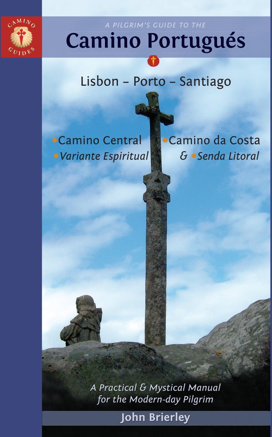 Porta Tv Brest.A Pilgrim S Guide To The Camino Portuguese 2019 Edition