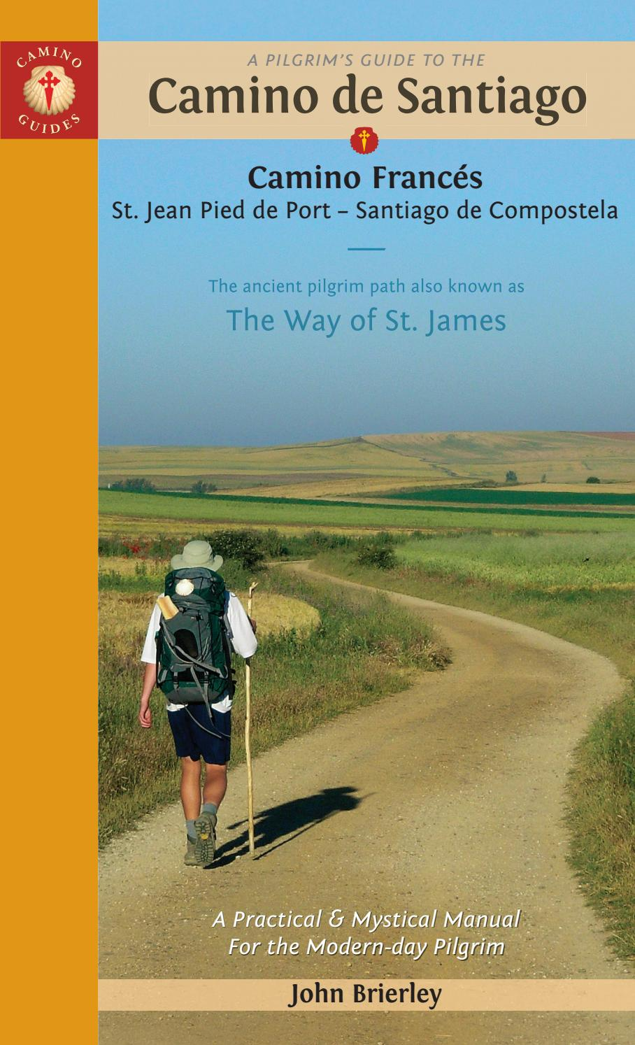 A Pilgrims Guide To The Camino De Santiago 2019 Edition