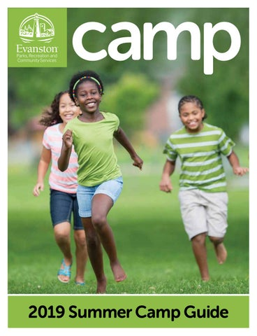 City of Evanston - 2019 Summer Camp Guide by City of
