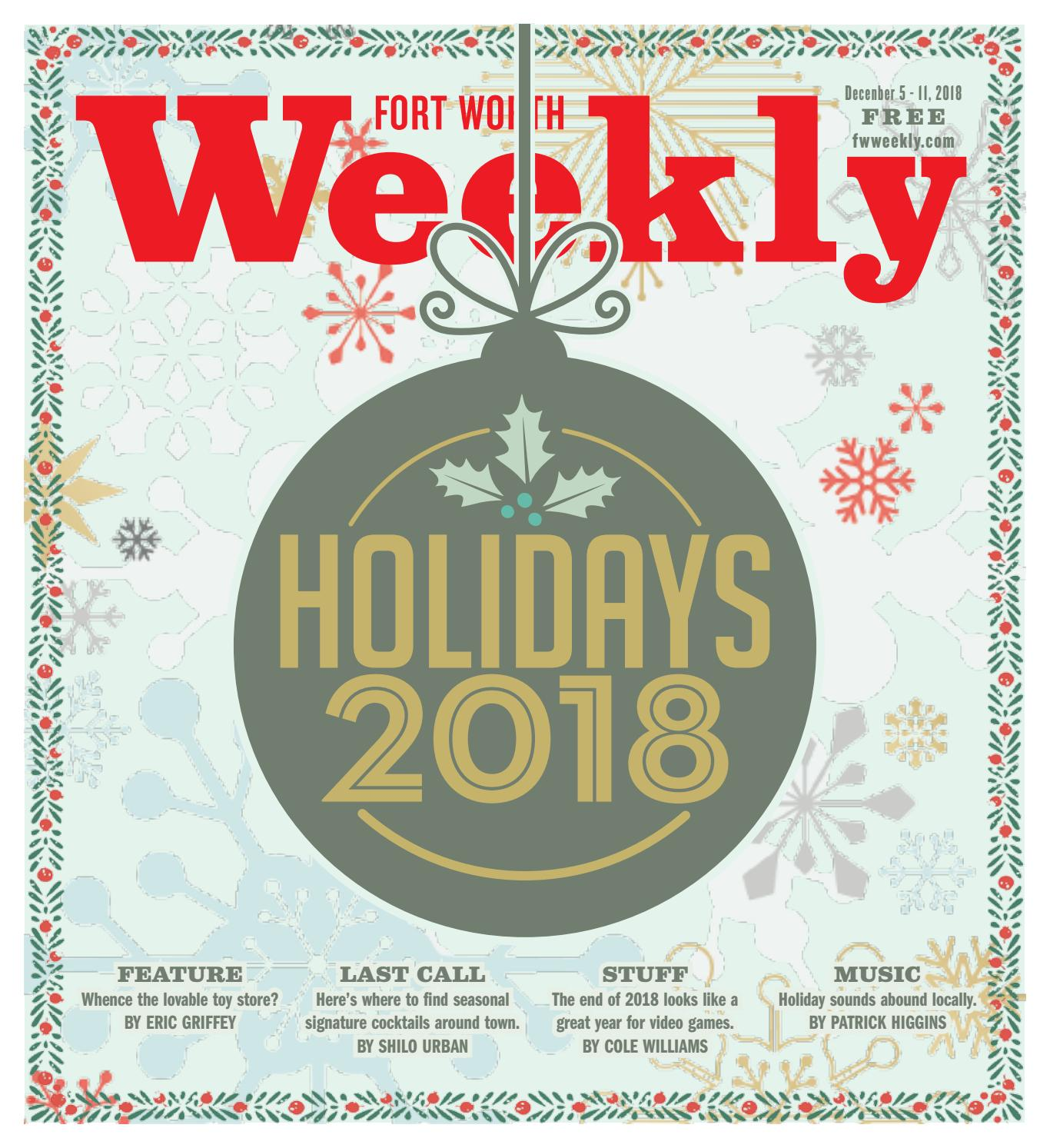 Holidays 2018 by Fort Worth Weekly - issuu