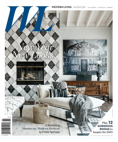 d4dc7d83cff Western Living, January/February 2019 by Canada Wide Media - issuu