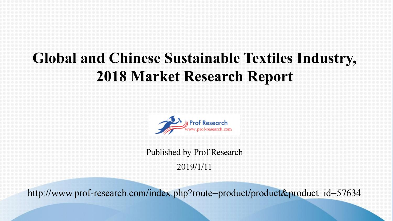 Global and Chinese Sustainable Textiles Industry, 2018