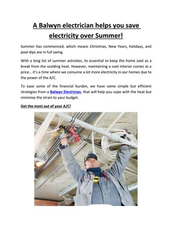 A Balwyn electrician helps you save electricity over Summer! by