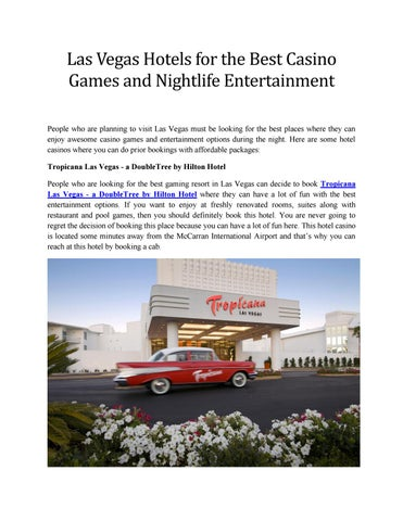 Las Vegas Hotels For The Best Casino Games And Nightlife