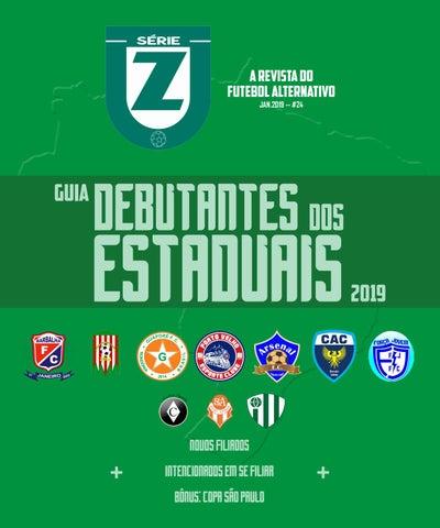REVISTA SÉRIE Z  24 - GUIA DEBUTANTES dos ESTADUAIS 2019 5f24fdc63d4aa