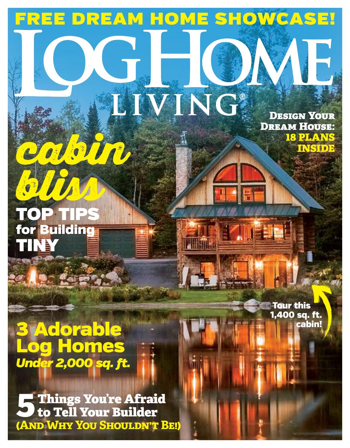 Log Home Living - Dream Home Showcase by True North Log Homes - issuu