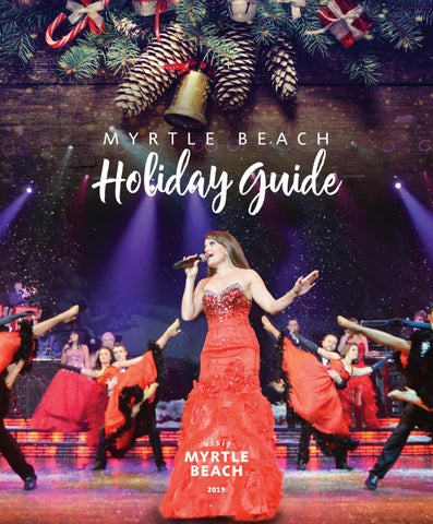 Christmas Shows In Myrtle Beach 2019 Myrtle Beach Holiday Guide 2019 by The Group Travel Leader, Inc