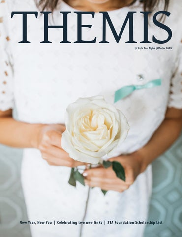 65e7ffff2 Themis—Winter 2019 by Zeta Tau Alpha - issuu