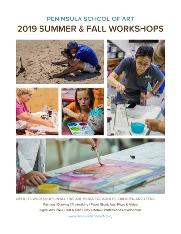 2019 Peninsula School of Art Workshop Catalog by Peninsula School of