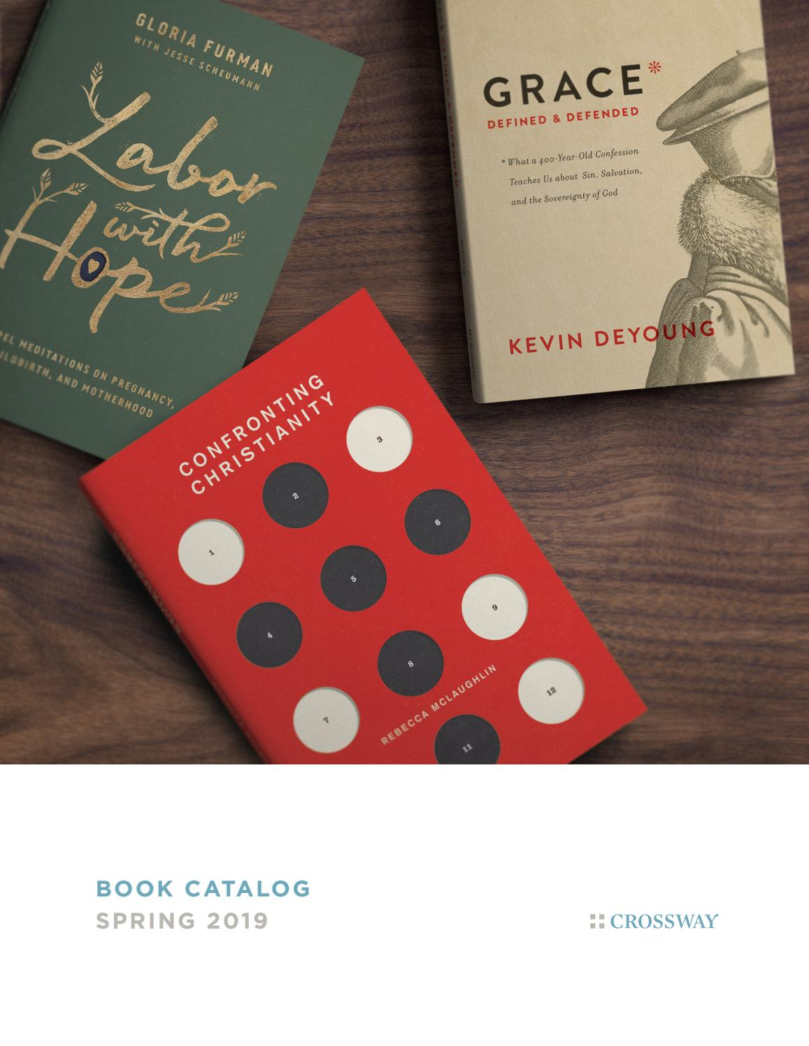 Book Catalog Spring 2019 by Crossway issuu