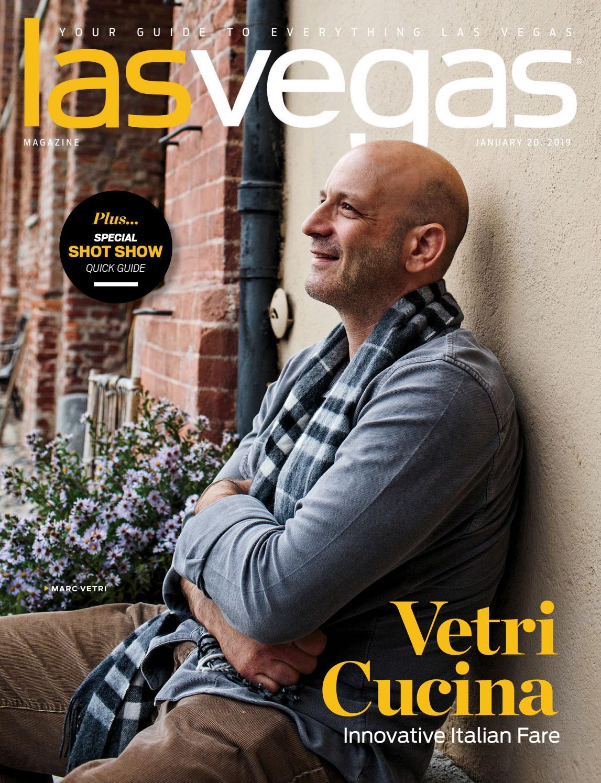 2019-01-20 - Las Vegas Magazine by Greenspun Media Group - issuu