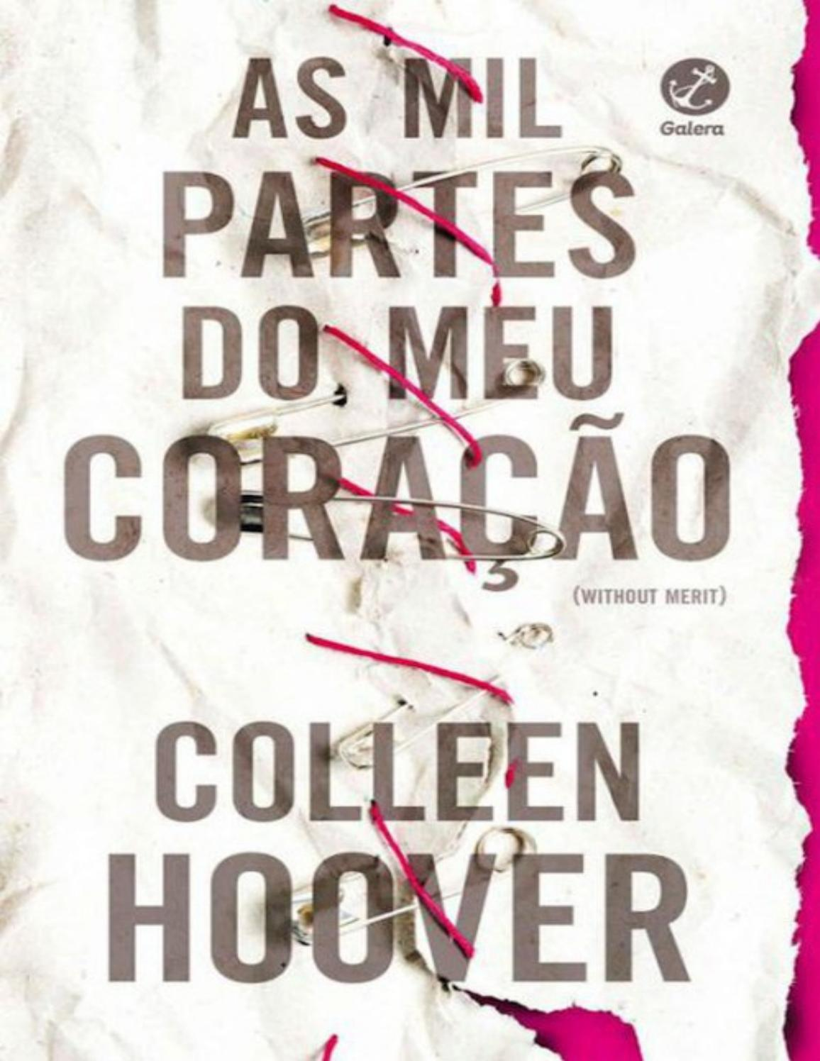 19eb89586e636 As Mil Partes do Meu Coração - Colleen Hoover by Laiana Michelle - issuu