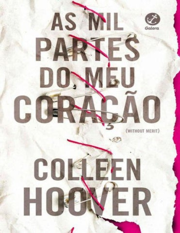 0c67712a5 As Mil Partes do Meu Coração - Colleen Hoover by Laiana Michelle - issuu