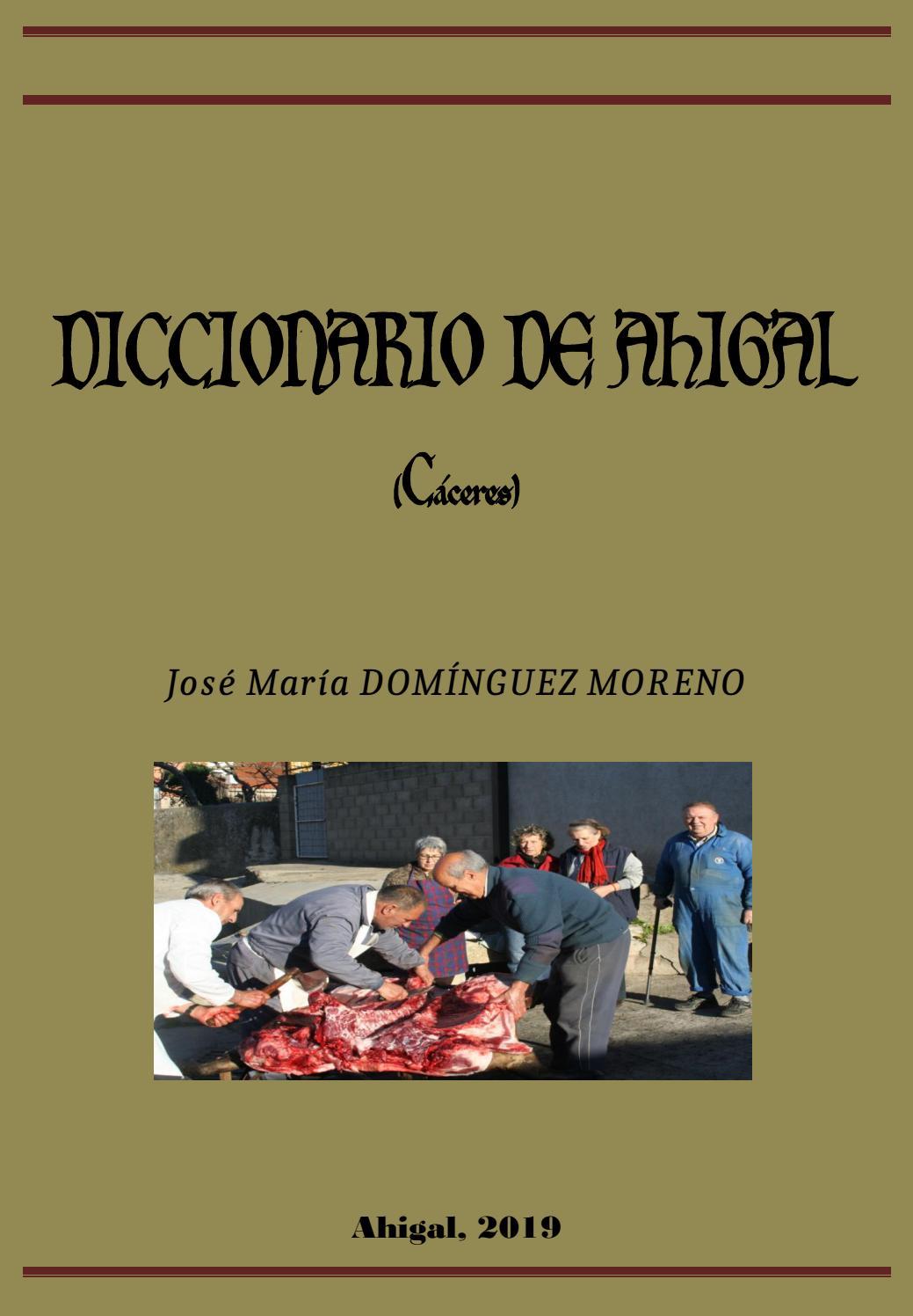 d7b5b69d8 Diccionario de Ahigal (Cáceres) por José María Domínguez Moreno by ...