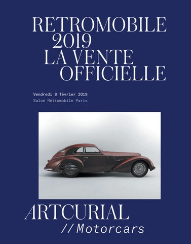 RETROMOBILE 2019 LA VENTE OFFICIELLE Vendredi 8 février 2019 Salon  Rétromobile Paris ad64b3bc382e