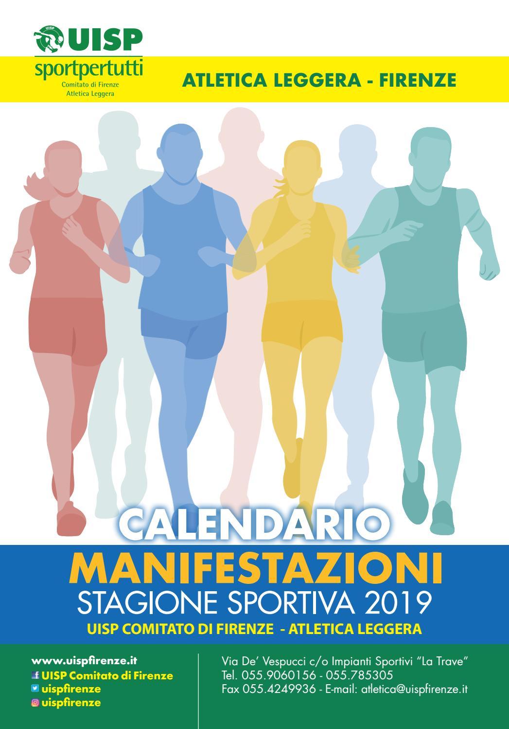 Calendario Gare Podistiche Toscana.Calendario Manifestazioni Uisp Atletica Leggera Firenze 2019