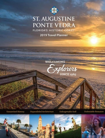 4e82b869026 From the President/CEO Welcome to Florida's Historic Coast, also known as  St. Augustine and Ponte Vedra Beach, the oldest continuously occupied  European ...