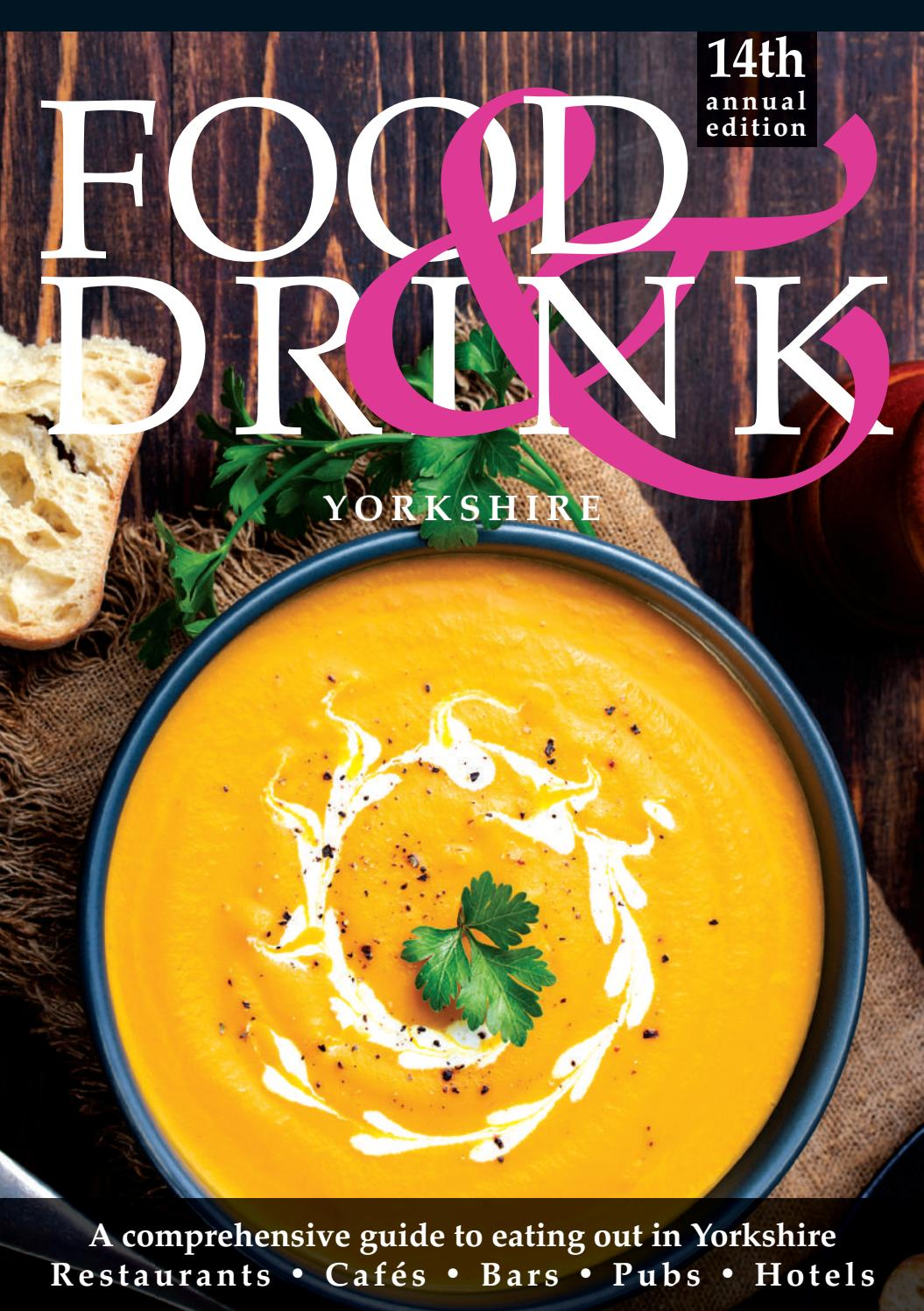 Yorkshire Food Drink Guide 2019 By Food Drink Guides Issuu