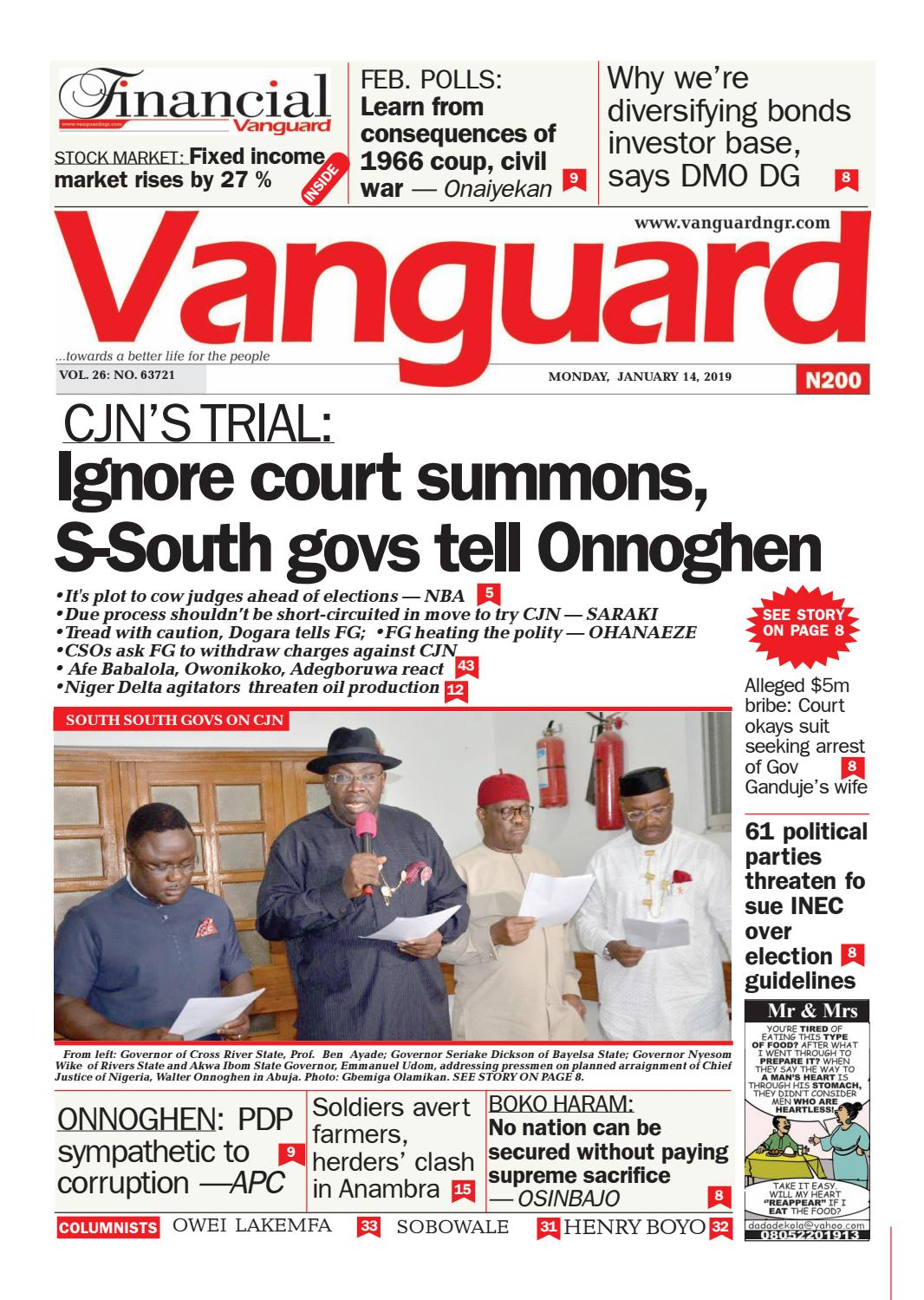 Cjn S Trial Ignore Court Summons S South Govs Tell Onnoghen By Vanguard Media Limited Issuu