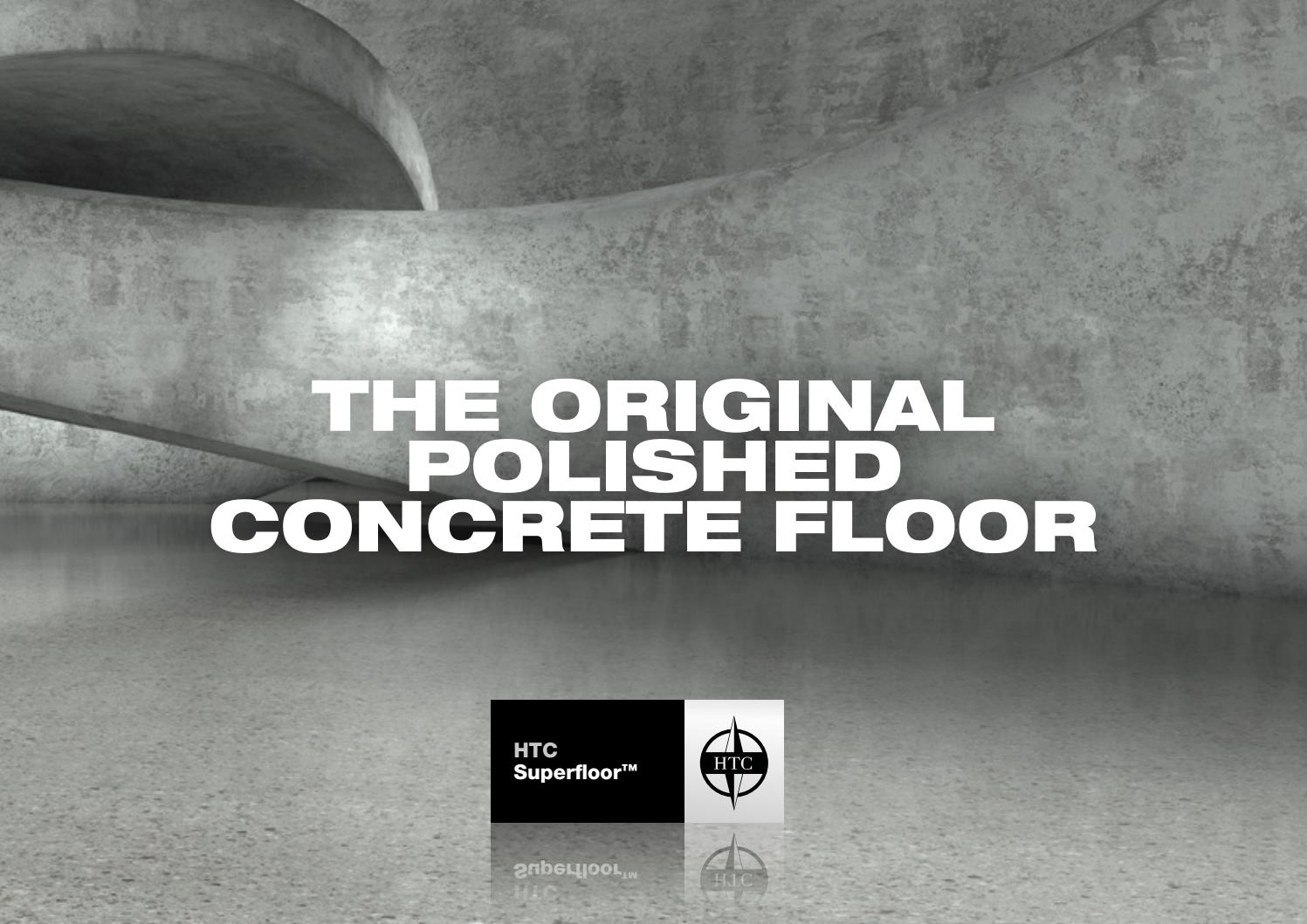 The Original Polished Concrete Floor By Htc Floor Systems