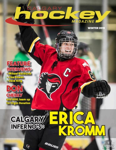 Calgary Hockey Magazine Winter 2019 Edition by Suggitt Publishers ... 9d7c97a56