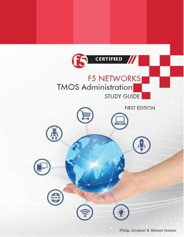 F5 Networks TMOS Administration Study Guide by f5books - issuu