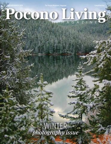 February/March 2019 Pocono Living Magazine by LARRY SEBRING