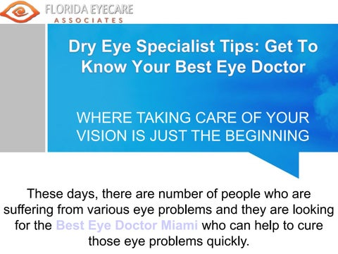 Dry Eye Specialist Tips: Get to know your Best Eye Doctor by
