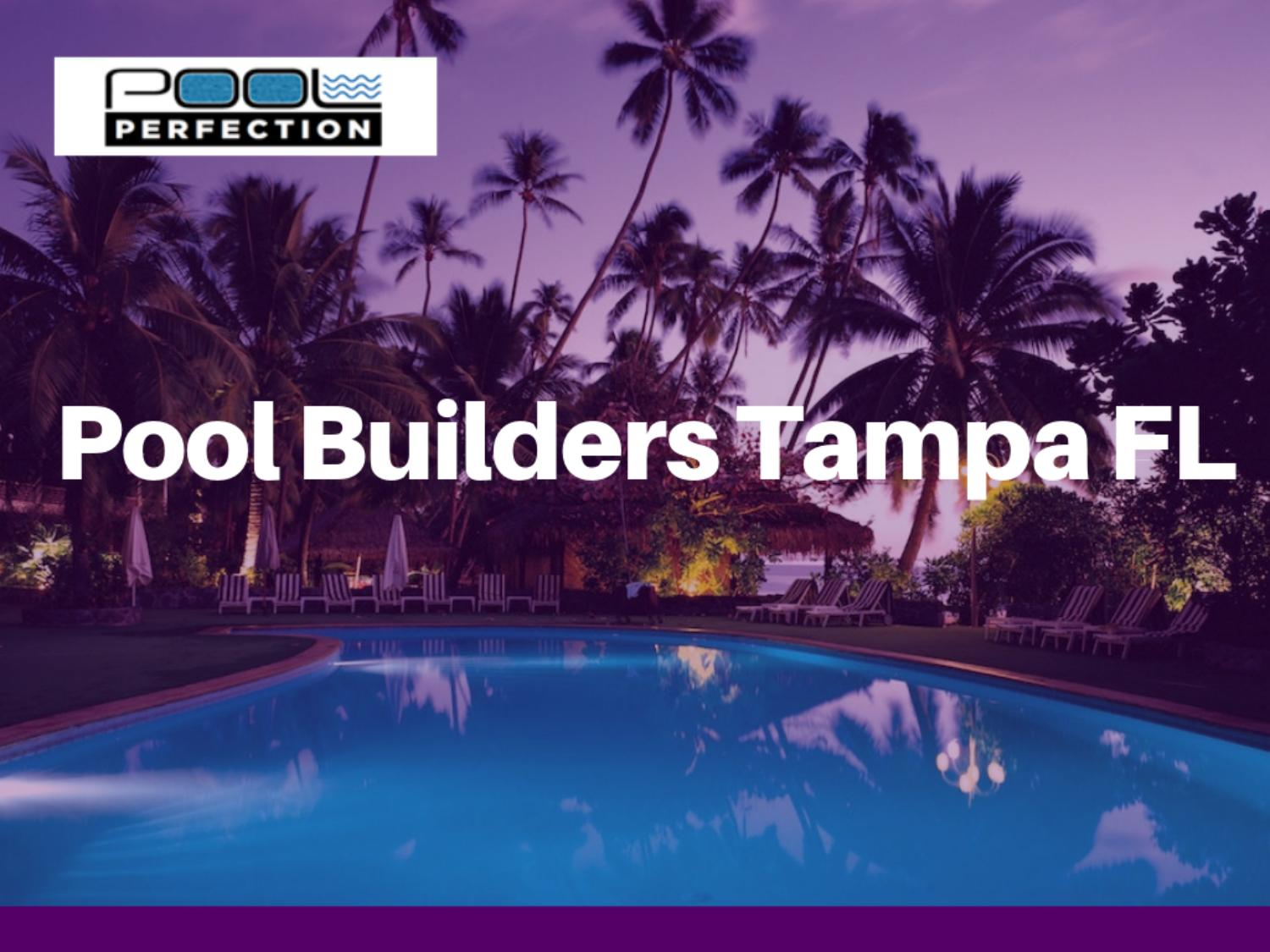 Pool Builders In Tampa Bay By Amar5smith Issuu