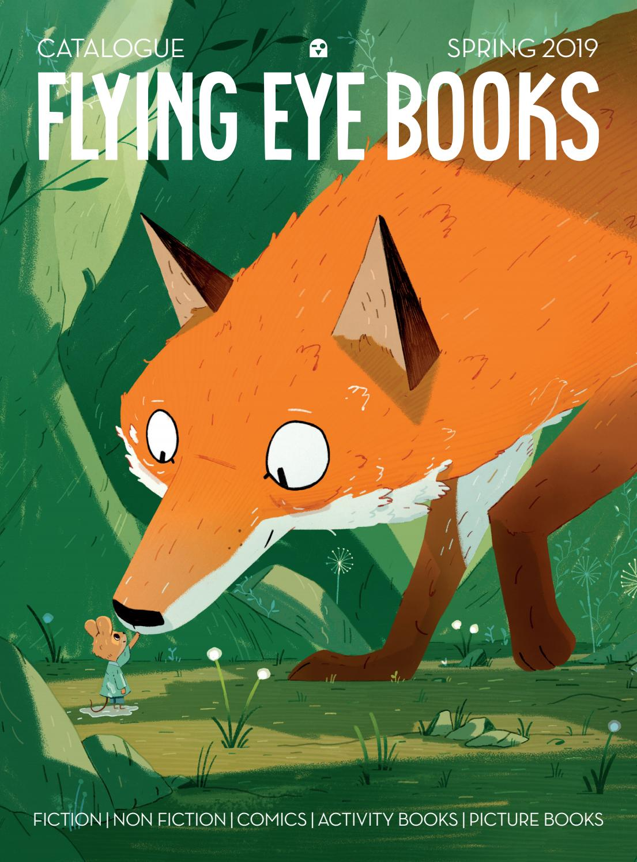 Flying Eye Books Catalogue   US Spring 2019