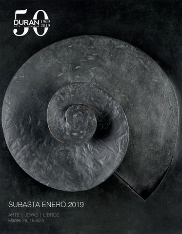 d43717f52396 DURAN SUBASTAS ENERO 2019 ARTE by Consuelo Duran - issuu