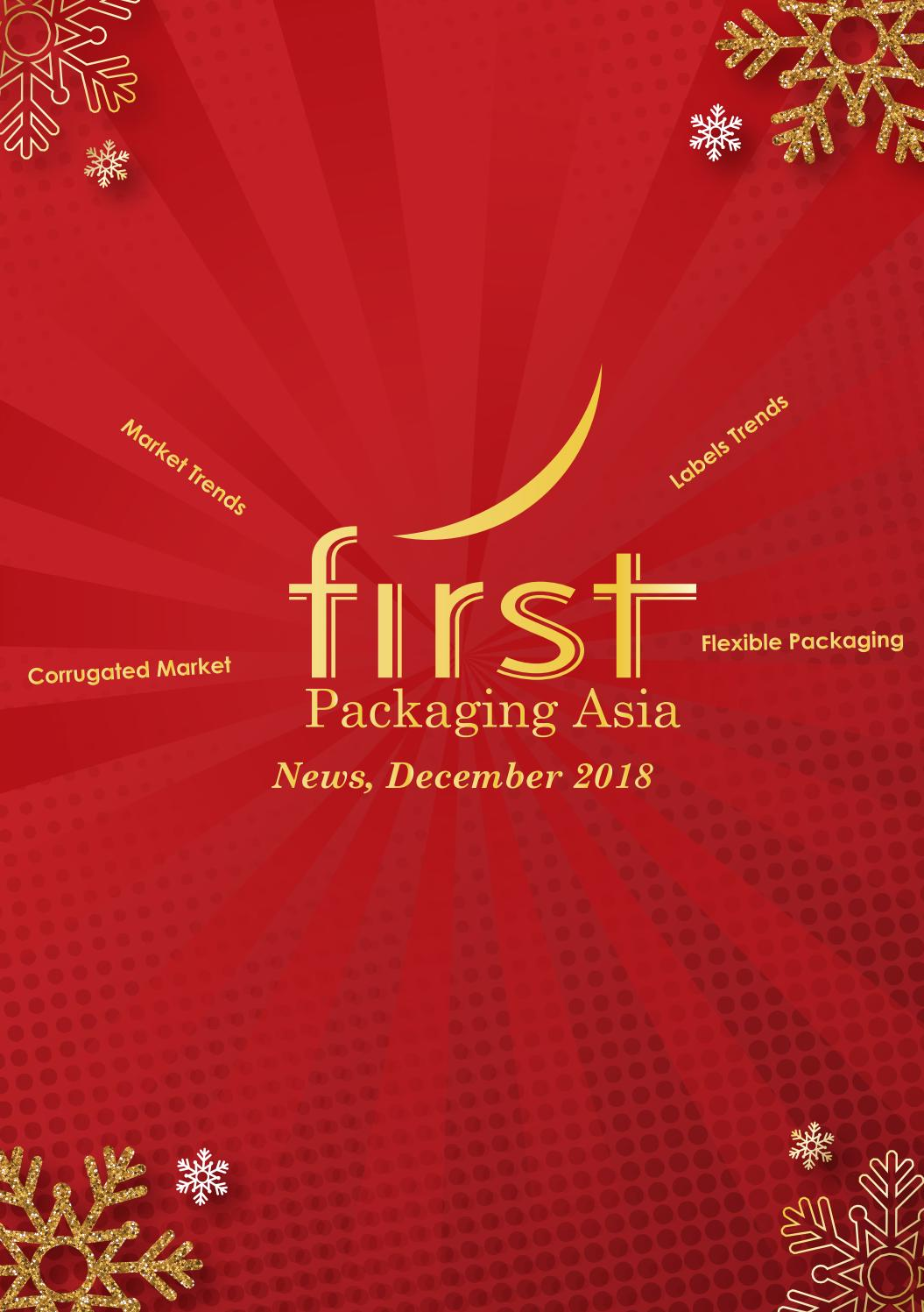 First Packaging Asia News December 2018 by Rendy Dwi