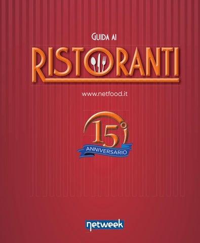b56e0083c5d7 2019 Guida ai Ristoranti by Netweek - issuu