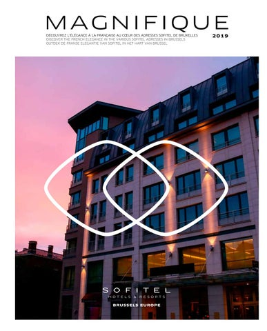 Sofitel Brussels Europe - MAGNIFIQUE 2019 by MR AND MRS MEDIA - issuu cafb6c04c0