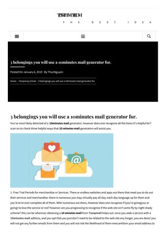3 belongings you will use a 10minutes mail generator for  by