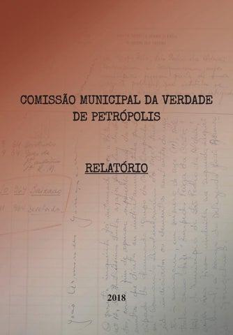 0de75015ee Relatório final da Comissão Municipal da Verdade de Petrópolis by ...