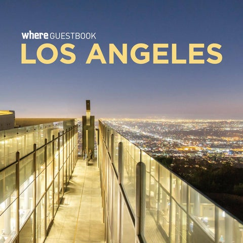 aaa7659c Where Guest Book Los Angeles 2019 by SoCalMedia - issuu
