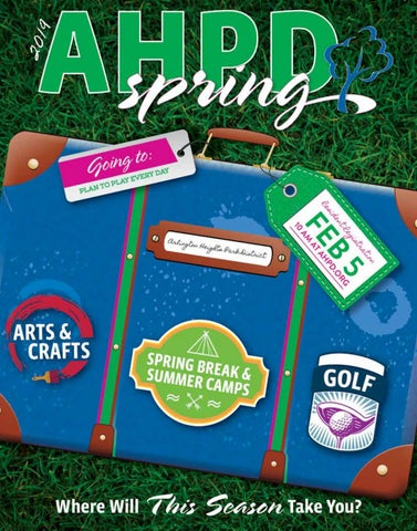 AHPD Spring 2019 Program Guide by Arlington Heights Park District