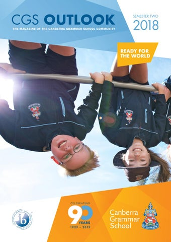 CGS Outlook - Semester 2 2018 by Canberra Grammar School - issuu