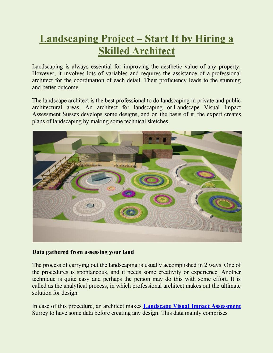 Landscaping Project Start It By Hiring A Skilled Architect By